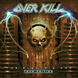 Overkill - The Electric Age - Tour Edition