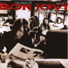 Bon Jovi - Cross Road: Best Of