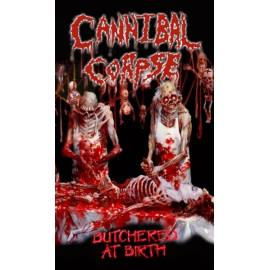 Steag CANNIBAL CORPSE - Butchered At Birth